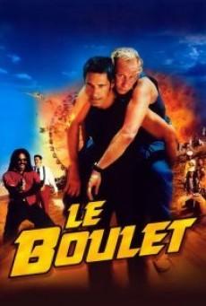 Le boulet (2002) กั๋งสุดขีด
