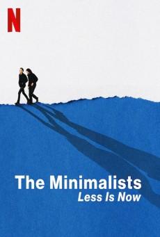 The Minimalists Less Is Now (2021) มินิมอลลิสม์ ถึงเวลามักน้อย