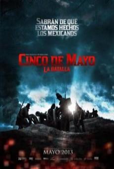 Cinco De Mayo The Battle (2013) สมรภูมิเดือดเลือดล้างแผ่นดิน