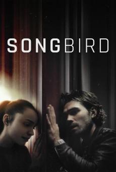 Songbird (2020) โควิด23ระดับความอันตราย ระบาดล้างโลก