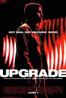 Upgrade (2018) มนุษย์พลังอัพเกรด
