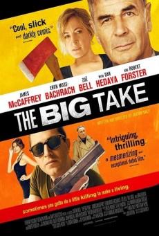 The Big Take (2018) ใหญ่เอา ใหญ่เอา