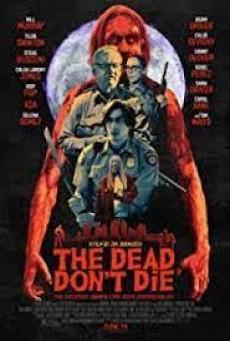 The Dead Don't Die (2019) วันซอมบี้ป่วนโลก(ซับไทย) - ดูหนังออนไลน