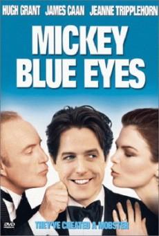 Mickey Blue Eyes (1999) มิคกี้ บลูอายส์ รักไม่ต้องพัก… คนฉ่ำรัก