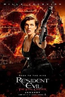 Resident Evil 6- The Final Chapter อวสานผีชีวะ ภาค6