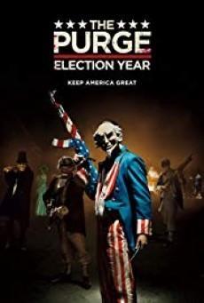 The Purge 3 Election Year ( คืนอำมหิต 3 ปีเลือกตั้งโหด ) - ดูหนังออนไลน