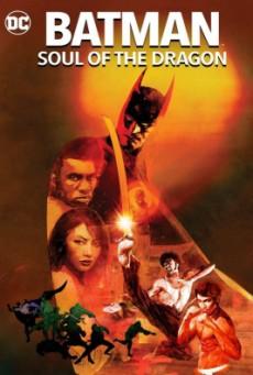 Batman- Soul of the Dragon แบทแมน- วิญญาณแห่งมังกร