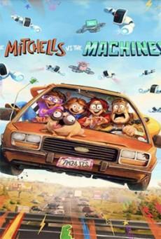 The Mitchells vs. the Machines บ้านมิตเชลล์ปะทะจักรกล
