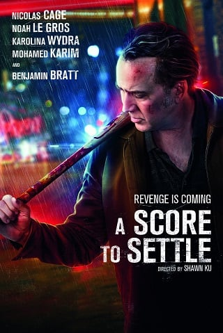A Score to Settle (2019) ปิดบัญชีแค้น.