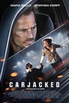 Carjacked ภัยแปลกหน้า ล่าสุดระทึก - ดูหนังออนไลน