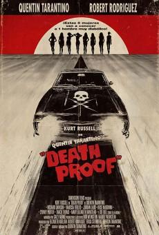 Death Proof (2007) โชเฟอร์บากพญายม