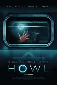 Howl (2015) ฮาวล์ คืนหอน
