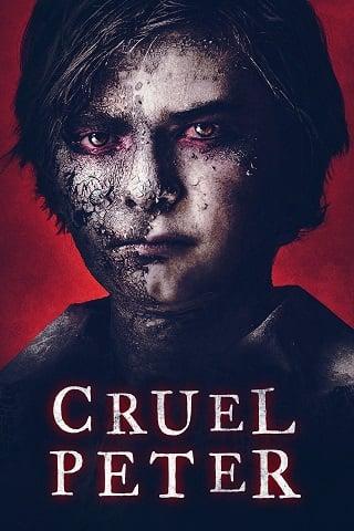 Cruel Peter (2019) ปีเตอร์เด็กผู้มาจากนรก