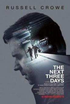 The Next Three Days (2010) แผนอัจฉริยะแหกด่านหนีนรก - ดูหนังออนไลน